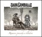 DARK GAMBALLE - Romance panenky a kladiva [digipack CD, 2021]