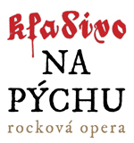 KLADIVO NA PYCHU - rockova opera