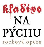 KLADIVO NA PYCHU - rockova opera