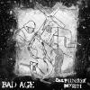 "BAD AGE ""s/t"" | DISFUNKCE MYSLI ""s/t"" [split 7"" EP, 2014]"