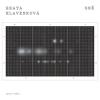 """BEATA HLAVENKOVÁ """"Sně"""" [LP + MP3, 2020]"""