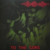 "CRUSHER ""To The Core"" [LP, 2012]"