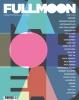 FULL MOON #62-63 [hudební časopis, červen-červenec 2016]