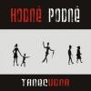 """HODNĚ PODNĚ """"Tanecudna"""" [CD, 2009]"""