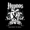 "HYPNOS ""Halfway To Hell"" [mini LP, 2011]"