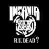 "INSANIA ""R.U. Dead?"" [LP, 2011]"