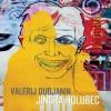 """JINDRA HOLUBEC """"Valerij Dubjanin"""" [LP + CD, 2009]"""