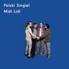 "MIDI LIDI ""Polski singiel"" [7"" SP, 2012]"