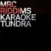 "KARAOKE TUNDRA ""s/t"" | MRC RIDDIMS ""s/t"" [split LP, 2013]"