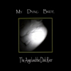 """MY DYING BRIDE """"The Angel And The Dark River"""" [double LP, 1995/2014]"""