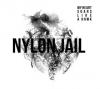 "NYLON JAIL ""My Heart Soars Like A Hawk"" [digipack CD, 2013]"