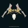 "RAZOR ""Custom Killing"" [LP, 1987/2019]"