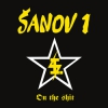 "ŠANOV 1 ""On The Shit"" [LP, 2016]"