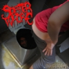 "SPLATTER WHORE ""Outhouse Espionage"" 
