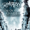 "SUFFOCATION ""The Close Of A Chapter (Live In Quebec City)"" [CD, 2009]"