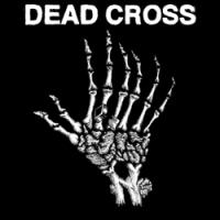 """DEAD CROSS """"s/t"""" [10"""" EP, 2018]"""