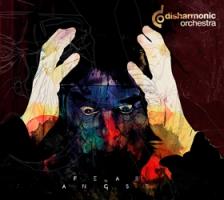"DISHARMONIC ORCHESTRA ""Fear Of Angst"" [digipack CD, 2016]"
