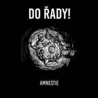 "DO ŘADY! ""Amnestie"" [LP + CD, 1995/2018]"