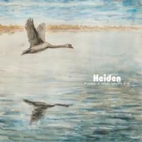 """HEIDEN """"A kdybys už nebyla, vymyslím si tě"""" [LP, 2013]"""
