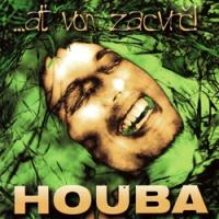 "HOUBA ""...ať von zacvrč!"" [LP, 2002/2020]"
