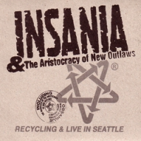 "INSANIA ""Recycling & Live In Seatlle"" [digipack CD, 2000]"