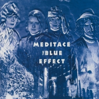 "THE BLUE EFFECT ""Meditace"" [LP, 1970]"