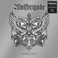 "WOLFBRIGADE ""Comalive"" [LP, 2008/2018]"