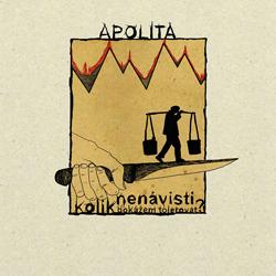 """APOLITA """"Kolik nenávisti dokážem tolerovat?"""" [LP, 2014]"""