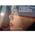 """NIGHT VISION """"Music For Night Travelling"""" [CD-R, 2006]"""