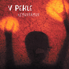 CEMURSAMUR - V pekle [LP + MP3/FLAC, 2020]
