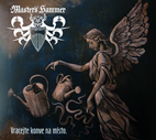 MASTER'S HAMMER - Vracejte konve na misto [digipack CD, 2012]