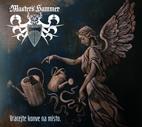 MASTER'S HAMMER - Vracejte konve na misto [digipack CD, 2012]