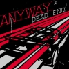 "ANYWAY ""Dead End"" [CD, 2006]"
