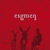 "ESGMEQ ""s/t"" [LP, 2007]"