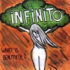 "iNFiNiTO ""What Is Beautiful?"" [CD-R, 2012]"
