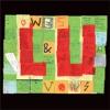 """LU """"Owes & Vows"""" [LP, 2010]"""