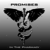 "PROMISES ""In The Pharmacy"" [CD, 2007]"