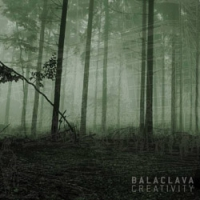 "BALACLAVA ""Creativity"" [CD, 2007]"
