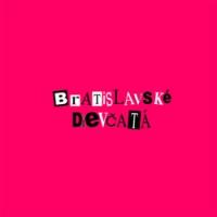 """BRATISLAVSKÉ DIEVČATÁ """"s/t"""" [LP, 2017]"""