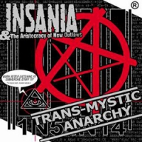 "INSANIA ""Trans-Mystic Anarchy"" [CD, 2001]"