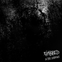 """STABBED """"In The Shadows""""  [CD, 2018]"""