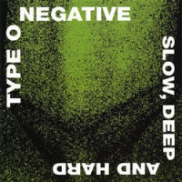 "TYPE O NEGATIVE ""Slow, Deep And Hard"" [CD, 1991]"